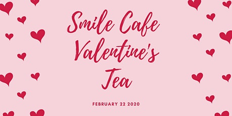 Smile Cafe Valentines Tea entradas