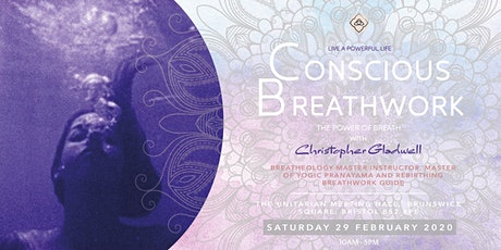 The Power of Breath - Conscious Breathwork Day with Christopher Gladwell tickets
