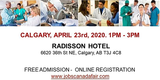 Calgary Healthcare Profession Job Fair - April 23rd, 2020