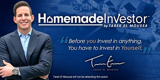 Free Homemade Investor by Tarek El Moussa Workshop: Lafayette Feb 20th