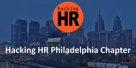 Hacking HR Philadelphia Chapter tickets