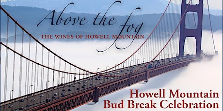Howell Mountain Bud Break Celebration | San Francisco tickets
