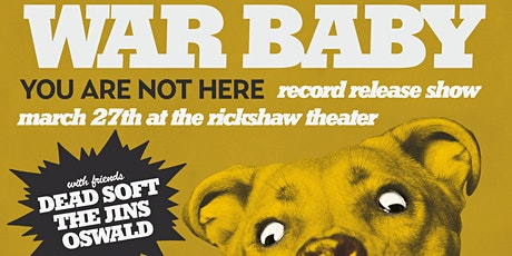 War Baby's Album Release with Dead Soft, The Jins, OSWALD tickets