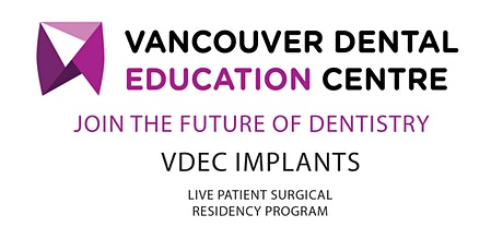 VDEC Education:  Implant Surgical Mentorship Second Information Night tickets