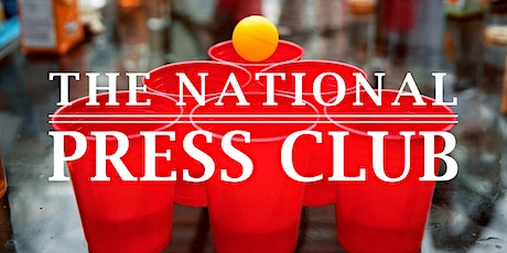 National Press Club Beer Pong Tournament tickets
