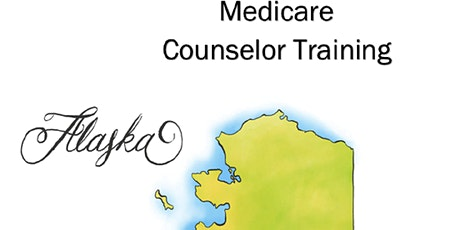 Alaska Volunteer Medicare Counselor Training tickets