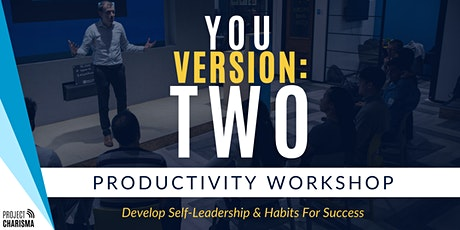 YOU: VERSION 2 - Productivity Workshop tickets