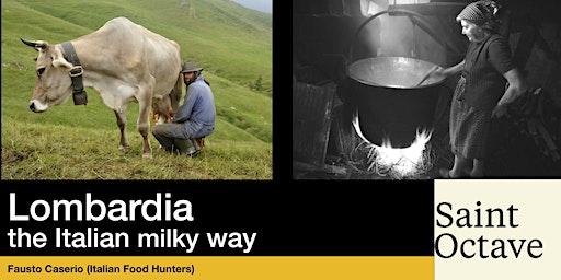 Lombardia....... the Italian milky way