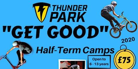 THUNDER PARK - GET GOOD CAMP 17TH - 21ST FEB 2020 tickets