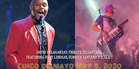 DAVID DE LA GARZA'S TRIBUTE TO SANTANA FEATURING TONY LINDSAY tickets
