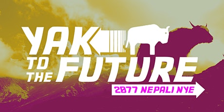 Yak to The Future: Chora Chori's Nepali New Year 2077 tickets