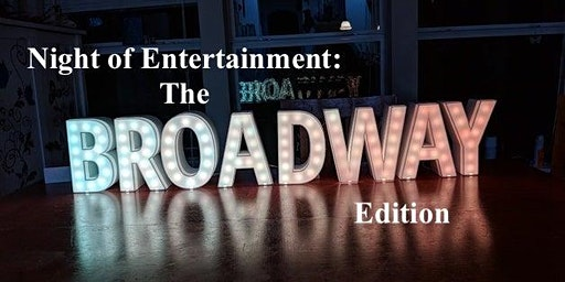Night of Entertainment: The Broadway Edition