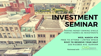 Durham Seminar: Making Money Owning Single Family Homes As Investments tickets