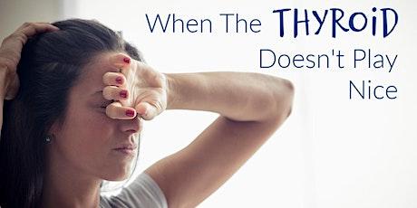 Thyroid and Hormones Seminar: A Holistic Approach tickets
