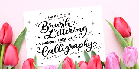 Intro to Brush Lettering - Modern Calligraphy - Burnaby Workshop tickets