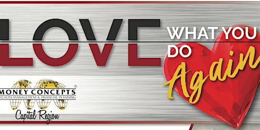 Love What You Do! ~ Women Advisors Practice Management & Growth Summit