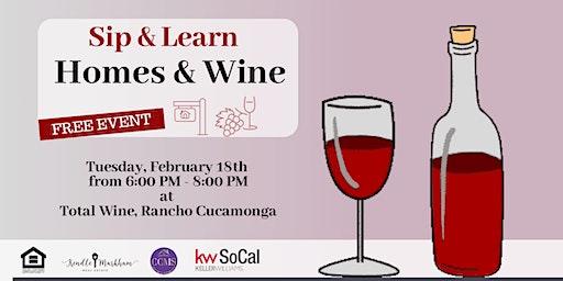 Sip & Learn, Homes & Wine
