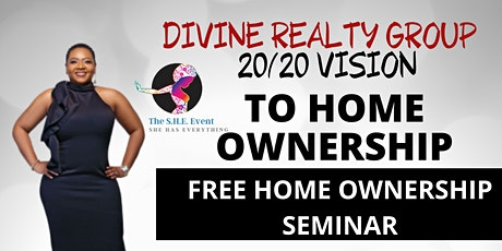 S.H.E Homebuyers  Seminar by Valerie Baker and Divine Realty Group tickets