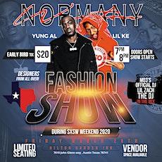 Normany&Weston Fashion Show SXSW Weekend tickets