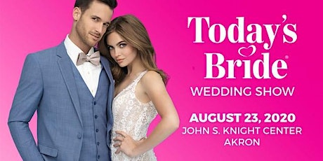 Today's Bride August 23 Akron Wedding Show tickets