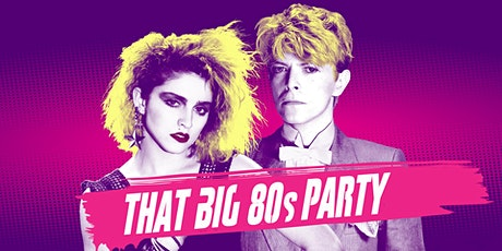 THAT BIG '80s PARTY featuring DJ Dave Paul tickets