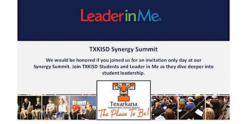 Leader in Me Synergy Summit- Texarkana ISD