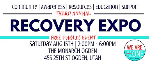 We Are One Recovery Expo - third annual
