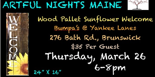 Wood Pallet Sunflower Welcome at Bumpa's at Yankee Lanes