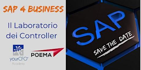 """SAP4BUSINESS:un """"LABORATORIO per CONTROLLER"""" biglietti"""