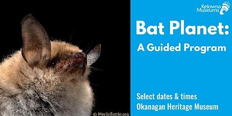 Bat Planet: A Guided Program tickets