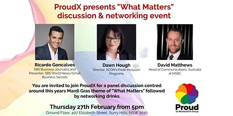 """ProudX presents """"What Matters"""" panel discussion & networking event tickets"""