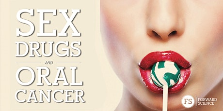 Sex, Drugs and Oral Cancer - Columbia, SC tickets