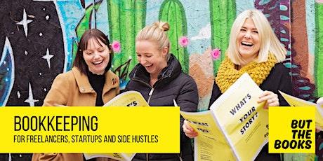 Bookkeeping for Freelancers, Startups and Side-Hustles tickets