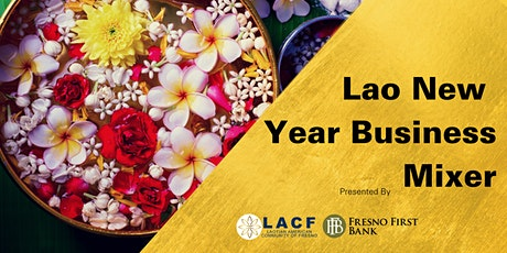 Lao New Year Business Mixer tickets