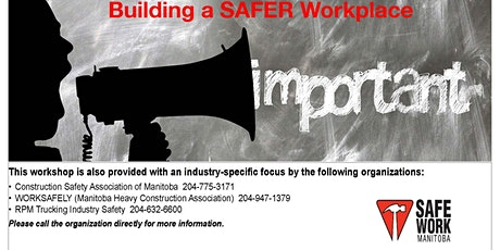 Building A SAFER Workplace - Winnipeg, MB tickets