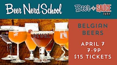Beer Nerd Class - Belgians tickets