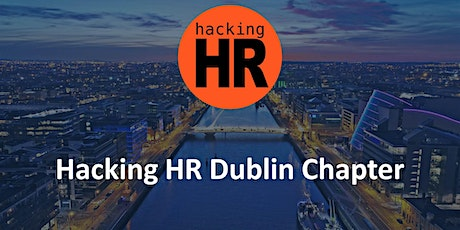 Hacking HR Dublin Chapter - AI in HR tickets