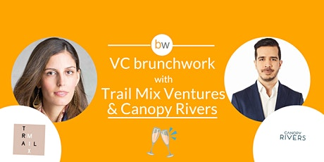 VC brunchwork with Trail Mix Ventures & Canopy Rivers tickets