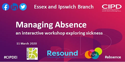 Managing Absence – an interactive workshop exploring sickness absence