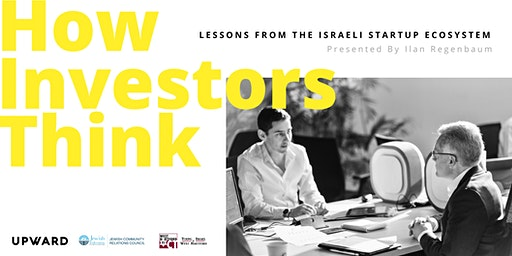 How Investors Think: Lessons from the Israeli Startup Ecosystem