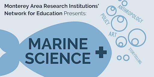 MARINE Presents: Marine Science +