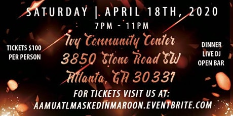 AAMU ATL Presents The Masked in Maroon Scholarship Ball  tickets
