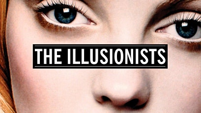 The Illusionists: A Documentary Screening tickets