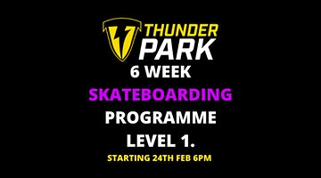 6 week Skateboard programme ( Level 1)