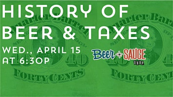 History of Beer & Taxes - Beer School