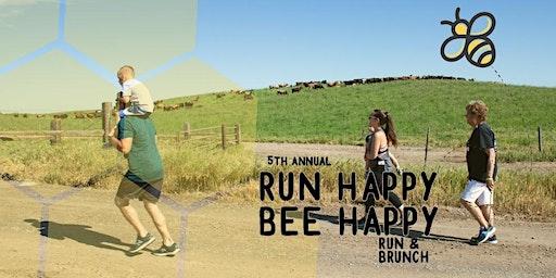 5th Annual Run Happy Bee Happy 5k & Brunch