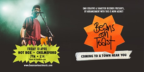 Beans on Toast : Chelmsford tickets