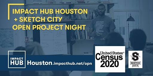 Open Project Night: Census 2020! Presented by IHH and Sketch City