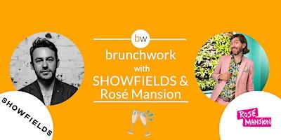 Retail brunchwork w/ SHOWFIELDS & Rosé Mansion