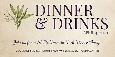 Farm to Fork 2020 | A Hollis Dinner Party tickets